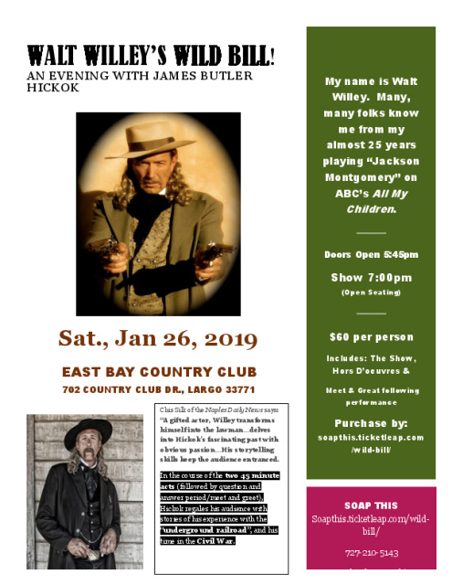 Walt Willey's Wild Bill!  An Evening with James Butler Hickok