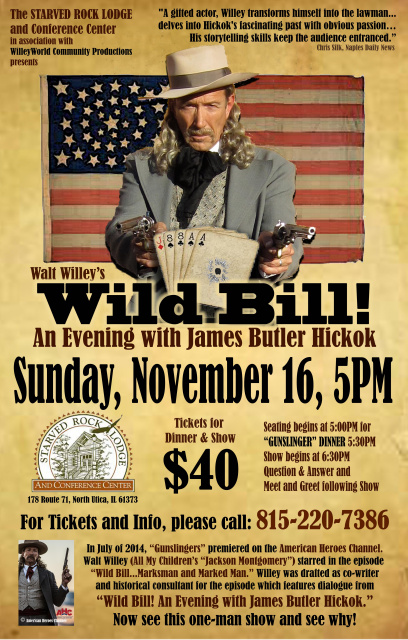 Walt Willey's Wild Bill!  An Evening with James Butler Hickok Starved Rock Lodge