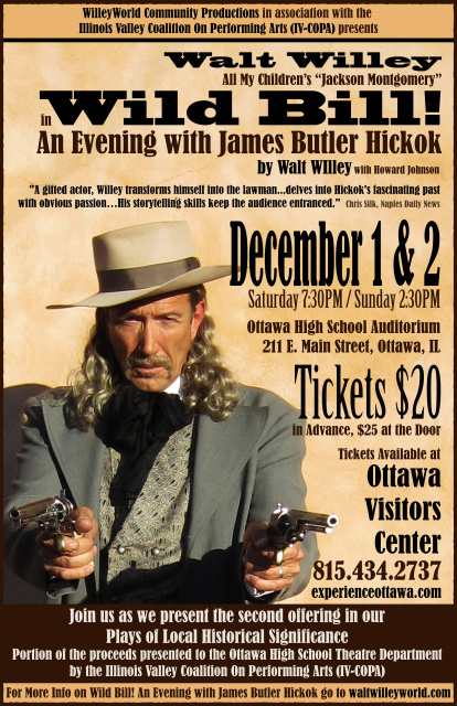 Walt Willey as Wild Bill! An Evening with James Butler Hickok